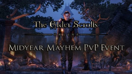 Elder Scrolls Online Midyear Mayhem PvP Event Begins This Week