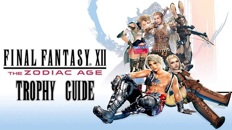 Final Fantasy XII: The Zodiac Age Trophy Guide