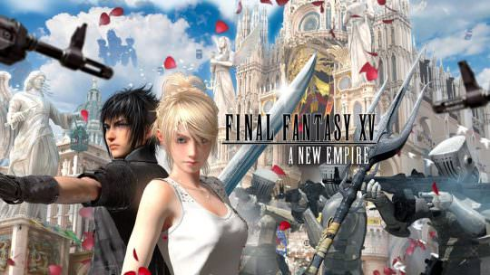 Final Fantasy XV: A New Empire Mobile Game Info & Impressions
