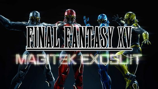Final Fantasy XV Magitek Exosuit Update Coming July