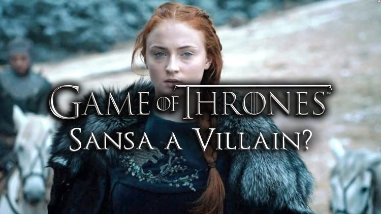 Will Sansa Become A New Villain in Game of Thrones?