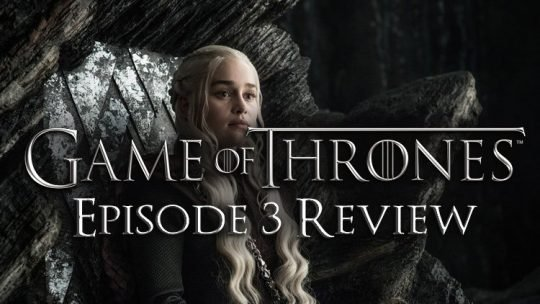 Game of Thrones Season 7 Episode 3 The Queen's Justice Review – Ice & Fire