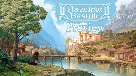 Hazelnut Bastille Hands On Impressions: A SNES Zelda Style RPG That is A Throwback to the Past