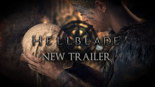 Hellblade: Senua's Sacrifice Releases New Creepy Trailer, PS4 Pro Support Announced