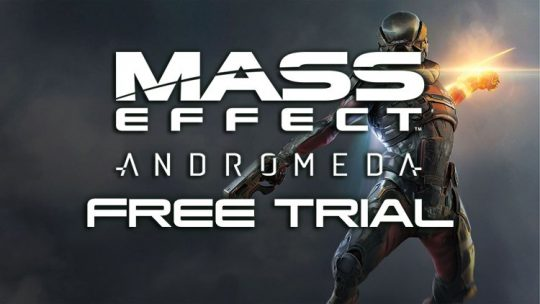Mass Effect Andromeda Free Trial Available Until November