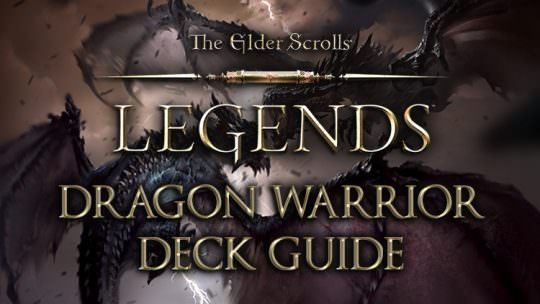 Elder Scrolls Legends Decks: Warrior (Dragon Warrior)