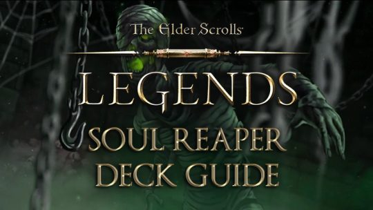 Elder Scrolls Legends Decks: Scout (Soul Reaper)