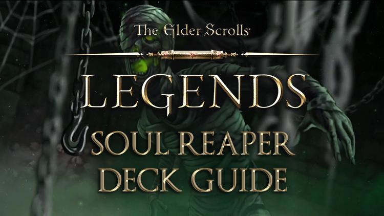 Elder Scrolls Legends Decks: Scout (Soul Reaper)