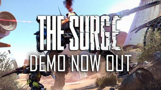 The Surge Demo Now Available for PS4, Xbox One, PC
