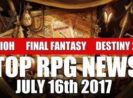 Top RPG Game News of the Week on Nioh, Final Fantasy, Destiny 2 & More