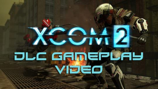 XCOM 2 War of the Chosen DLC Gameplay Video Takes a Look at the New Skirmisher Unit