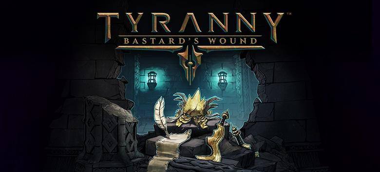 Tyranny_BastardsWound