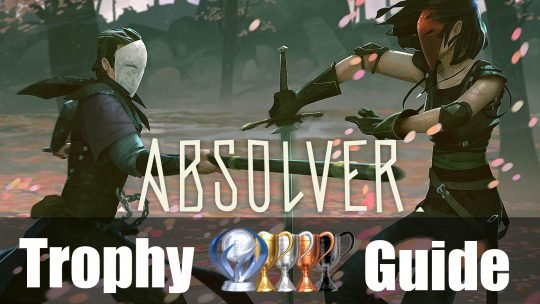 Absolver Trophy Guide and Roadmap