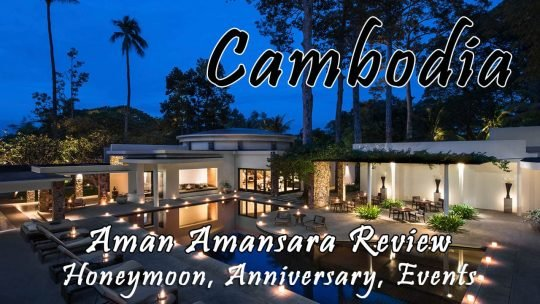 Aman Amansara Resort Review – Holiday Anniversary or Honeymoon in Cambodia Siem Reap