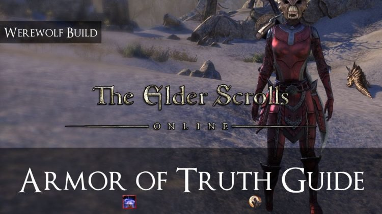 ESO Sets Build Guide: Armor of Truth – Werewolf in Tamriel