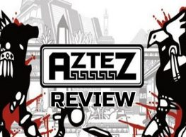 Aztez Review – A Strategic Beating