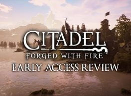Citadel: Forged With Fire Early Access Review – Harry Potter Goes to Skyrim