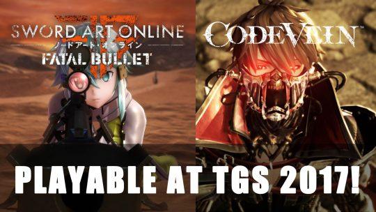 Code Vein & SAO: Fatal Bullet Playable at TGS 2017!