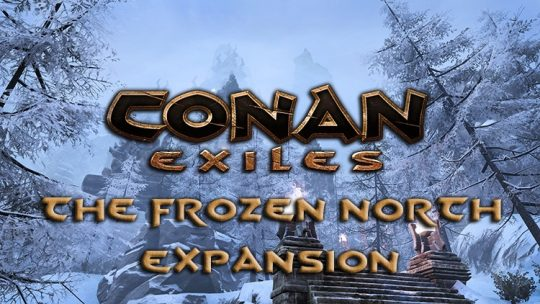Conan Exiles Announces The Frozen North Expansion, Release August 16th