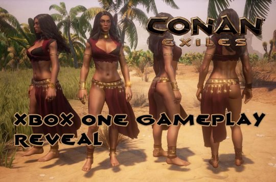 Conan Exiles Console Footage Revealed – Xbox One coming on August 16th
