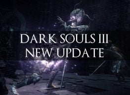 Dark Souls 3 New Update Incoming this Friday!
