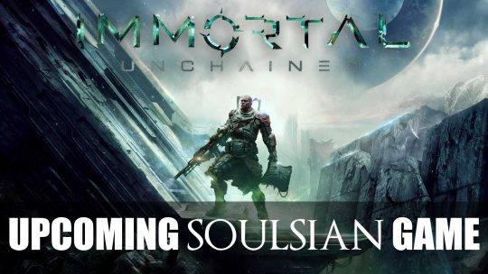 "Souls-inspired RPG Shooter ""Immortal: Unchained"" Announced!"