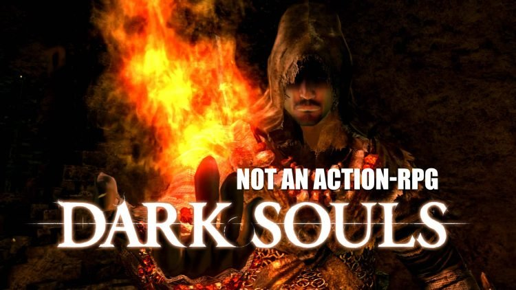 Dark Souls is Not an Action RPG.