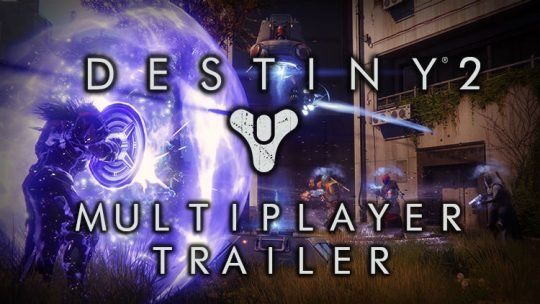 Destiny 2 Releases New Multiplayer Trailer That Shows The Crucible in Action