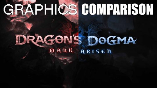 'Dragon's Dogma: Dark Arisen Remastered' Graphics Comparison Trailer!