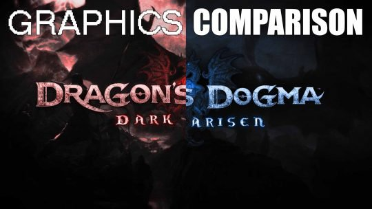 'Dragon's Dogma: Dark Arisen Remastered' Graphics Comparison Trailer!