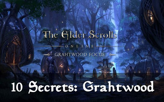 10 Things you Missed in Grahtwood | ESO