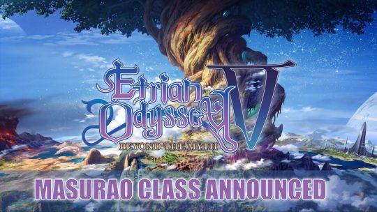 "Etrian Odyssey V ""Masurao Class"" in New Trailer"