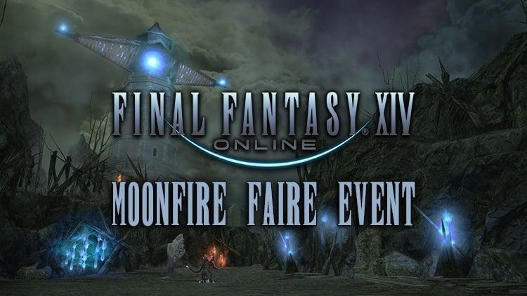Final Fantasy XIV Moonfire Faire Event Begins Next Week