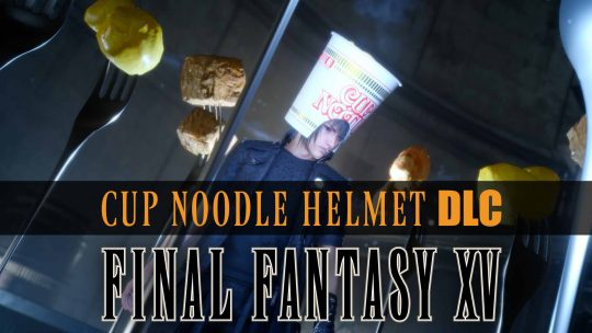 Free Final Fantasy XV Cup Noodle Helmet DLC!