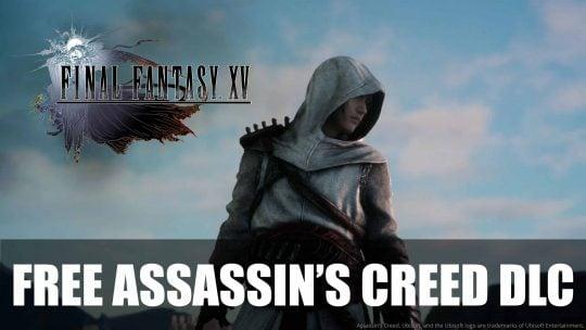 "FFXV New Assassin's Creed-themed DLC: ""Assassin's Festival"""