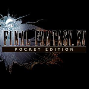 final-fantasy-xv-pocket-edition-android-ios-windows-10