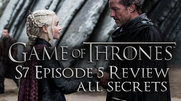"""Game of Thrones S7 Ep 5 – """"Eastwatch"""" Review & Secrets"""
