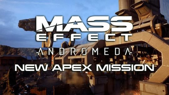 Mass Effect Andromeda New Apex Mission Available August 3rd – 7th