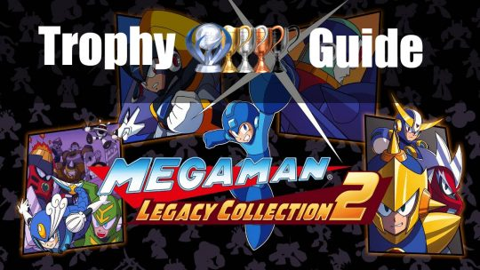 Mega Man Legacy Collection 2 Trophy Guide & Roadmap