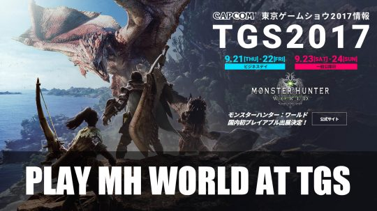 Monster Hunter: World Will Be Playable at TGS 2017!