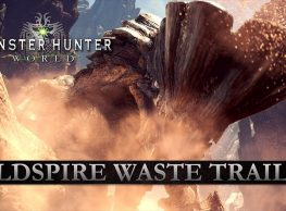 "New ""Wildspire Waste"" Monster Hunter: World Trailer & Screenshots"