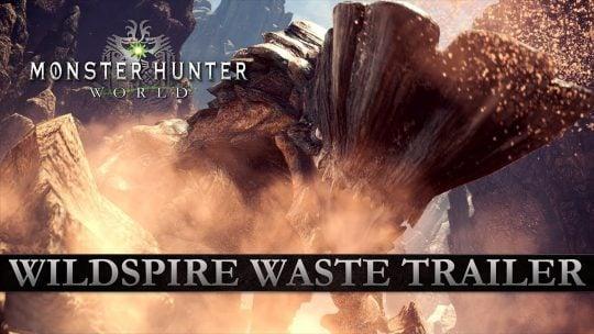 "New ""Wildspire Waste"" Monster Hunter: World Trailer & Screenshots"
