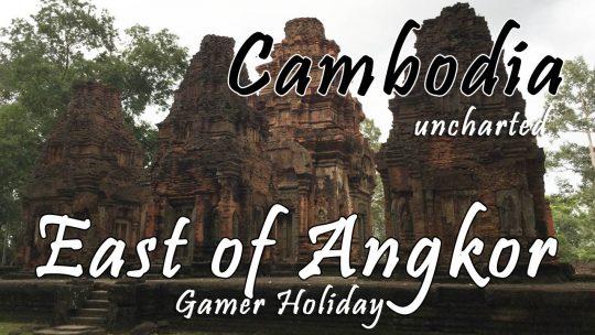 Siem Reap Day 1: Uncharted East of Angkor & Khemer Dance