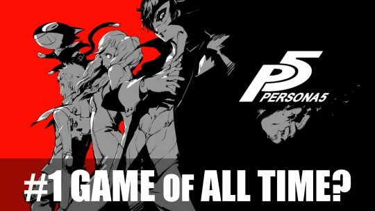 Persona 5 Voted Best Game of All Time!