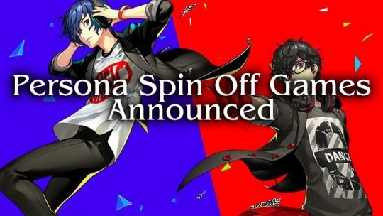 Persona Series Announces 3 New Spin Off Games