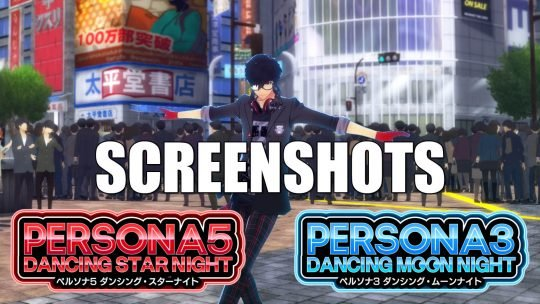Official Atlus Screenshots of Persona 3: Dancing Moon Night & Persona 5: Dancing Star Night