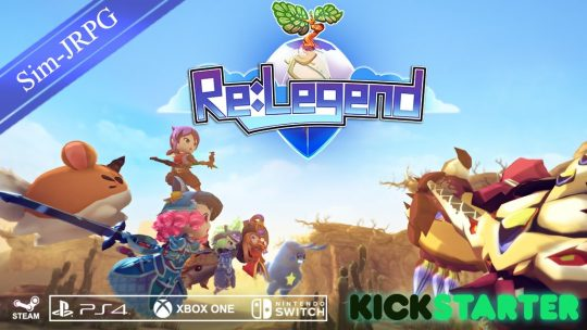 Kickstarter JRPG Re:Legend coming to PS4, Xbox One & Nintendo Switch