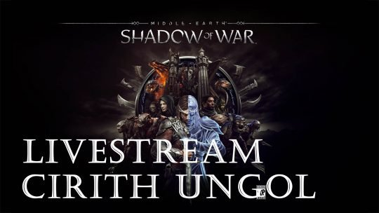 Shadows of War Livestream: Exploring the Cirith Ungol Region