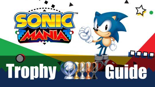 Sonic Mania's Trophy Guide & Roadmap