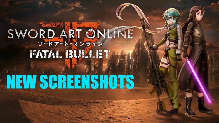 New Sword Art Online: Fatal Bullet Screenshots!